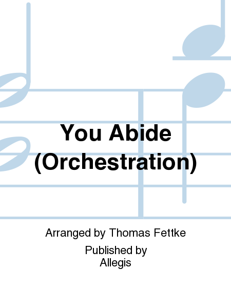 You Abide (Orchestration)