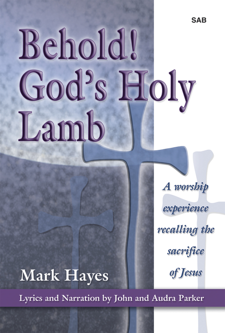 Behold! God's Holy Lamb