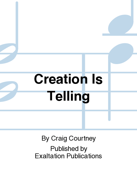 Creation Is Telling
