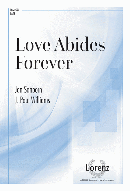Love Abides Forever