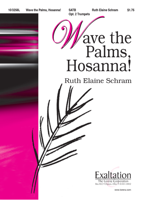 Wave the Palms, Hosanna!
