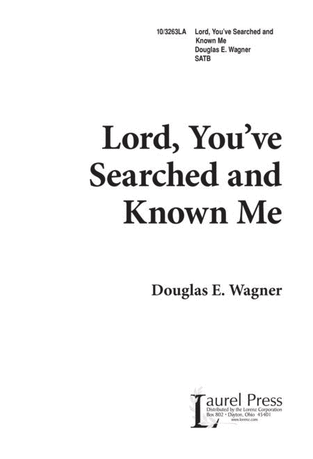 Lord, You've Searched and Known Me