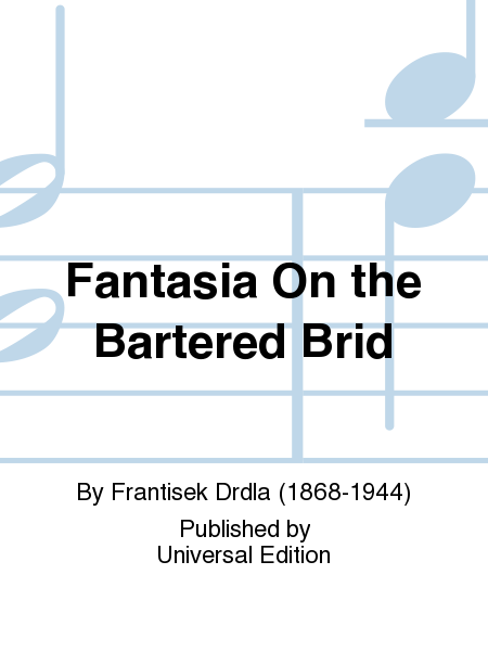 Fantasia On the Bartered Brid