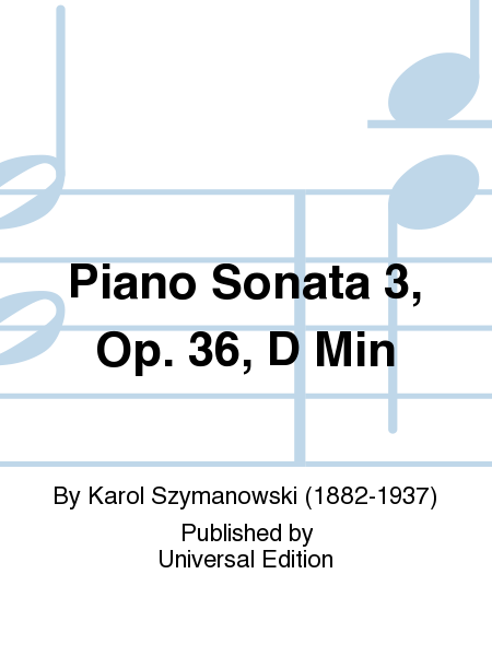 Piano Sonata 3, Op. 36, D Min