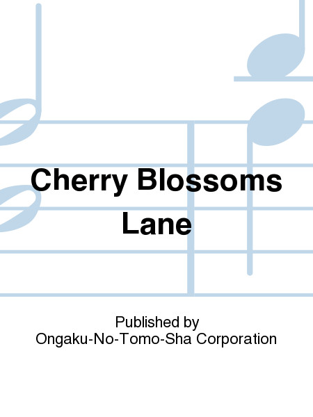 Cherry Blossoms Lane