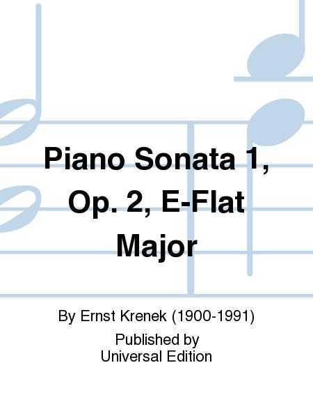 Piano Sonata 1, Op. 2, E-Flat Major