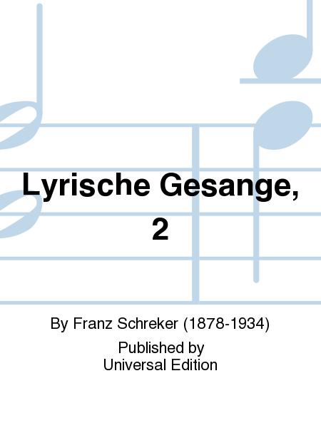 Lyrische Gesange, 2