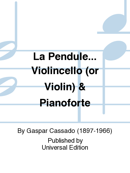 La Pendule... Violincello (Or Violin) & Pianoforte