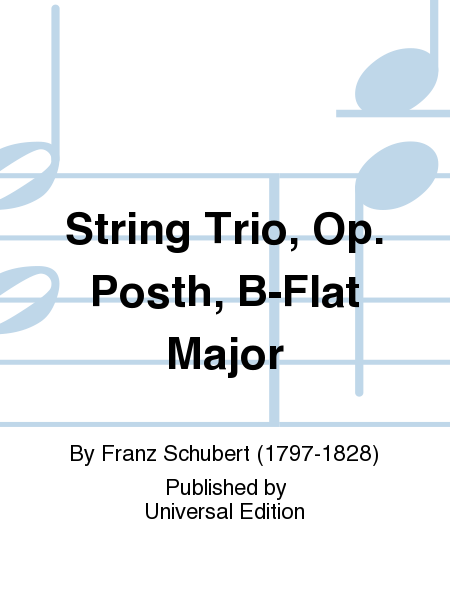 String Trio, Op. Posth, B-Flat Major