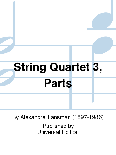 String Quartet 3, Parts