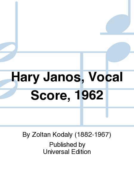 Hary Janos, Vocal Score, 1962