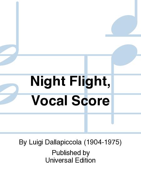 Night Flight, Vocal Score