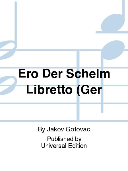 Ero Der Schelm  Libretto (Ger