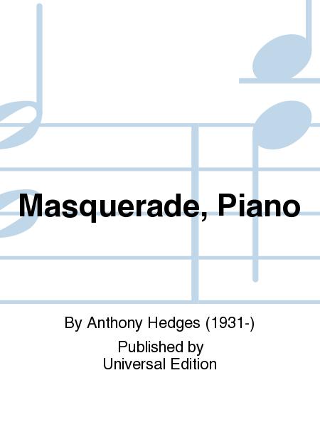 Masquerade, Piano