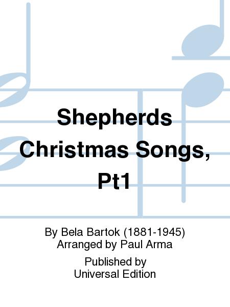Shepherds Christmas Songs, Pt1