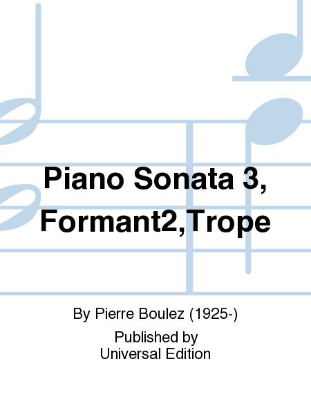 Piano Sonata 3, Formant2,Trope