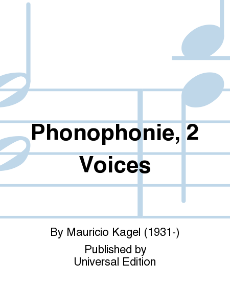 Phonophonie, 2 Voices