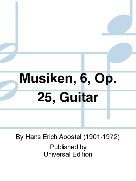 Musiken, 6, Op. 25, Guitar