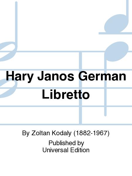 Hary Janos German Libretto