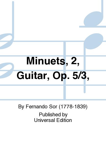 Minuets, 2, Guitar, Op. 5/3,