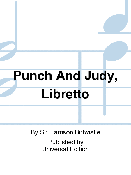 Punch And Judy, Libretto