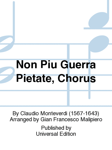 Non Piu Guerra Pietate, Chorus