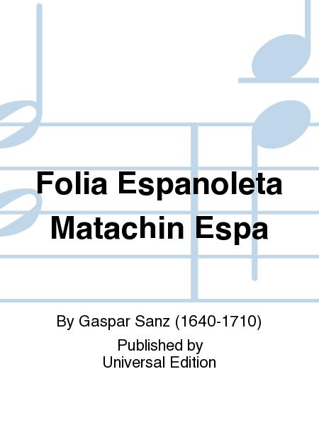 Folia Espanoleta Matachin Espa