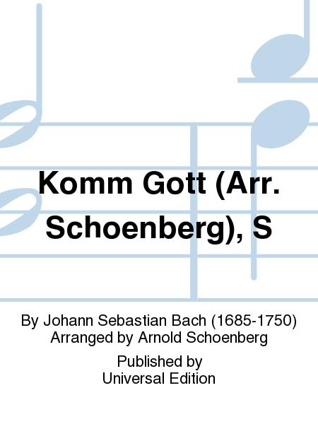 Komm Gott (Arr. Schoenberg), S