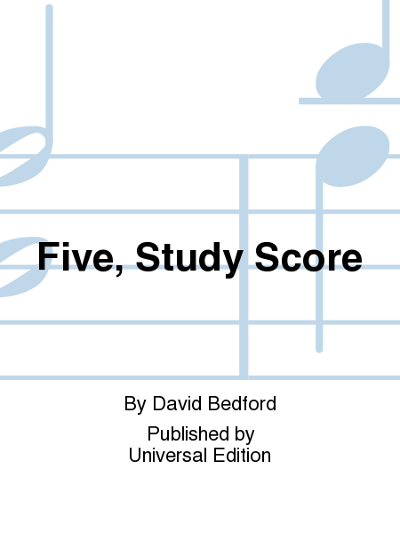 Five, Study Score