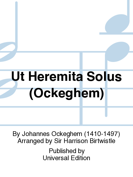 Ut Heremita Solus (Ockeghem)