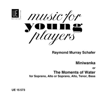 Schafer Miniwanka Score (The Moments of Water)