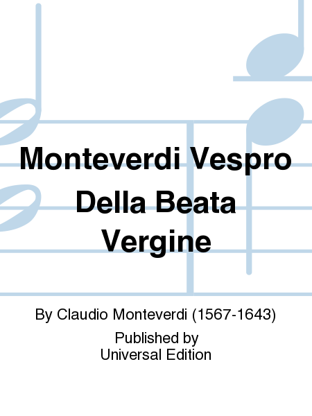 Monteverdi Vespro Della Beata Vergine