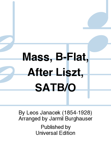 Mass, B-Flat, After Liszt, SATB/O