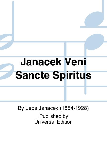 Janacek Veni Sancte Spiritus