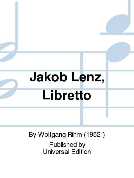 Jakob Lenz, Libretto