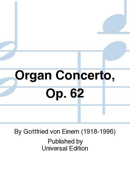 Organ Concerto, Op. 62