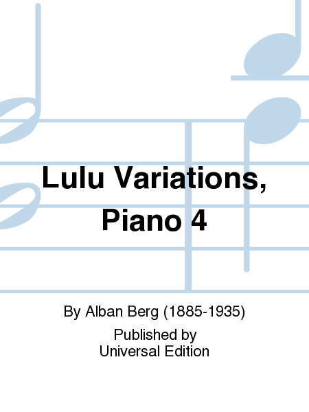 Lulu Variations, Piano 4