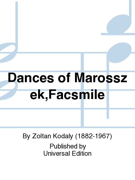 Dances of Marosszek,Facsmile