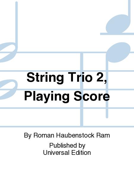 String Trio 2, Playing Score