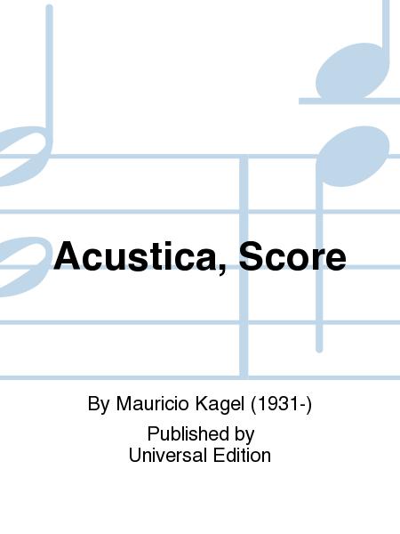 Acustica, Score