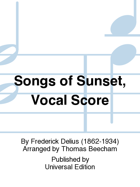 Songs of Sunset, Vocal Score