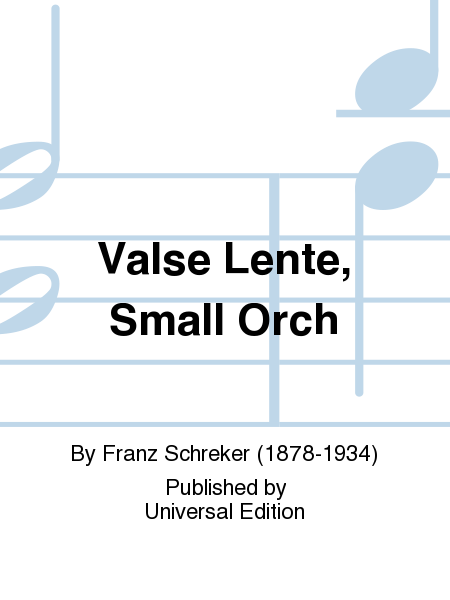 Valse Lente, Small Orch