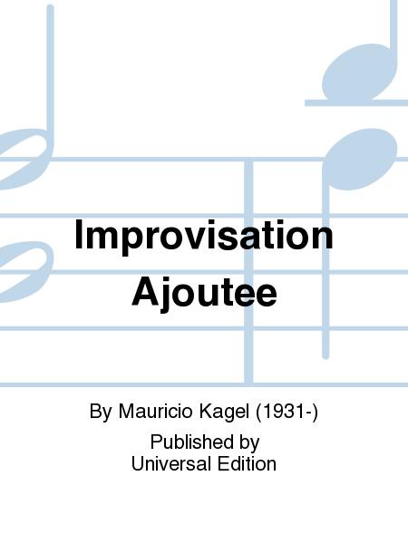 Improvisation Ajoutee