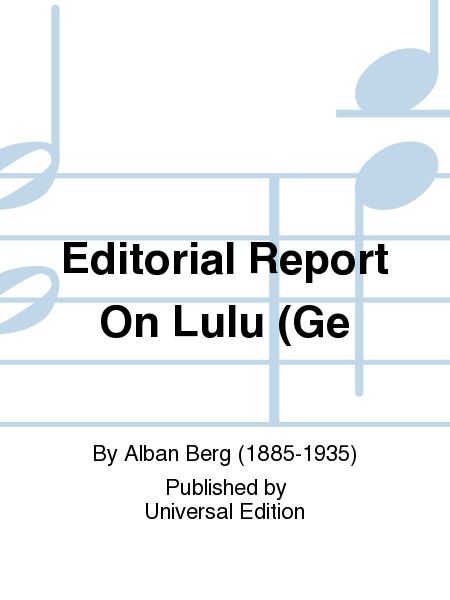 Editorial Report on Lulu