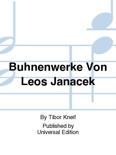 Buhnenwerke Von Leos Janacek