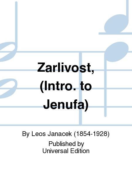 Zarlivost, (Intro. to Jenufa)