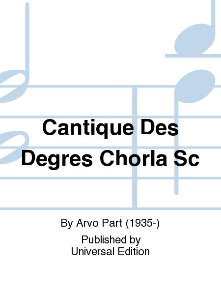 Cantique Des Degres Chorla Sc