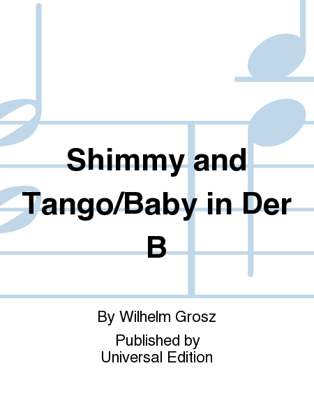 Shimmy and Tango/Baby in Der B