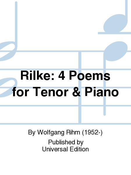 Rilke: 4 Poems for Tenor & Piano