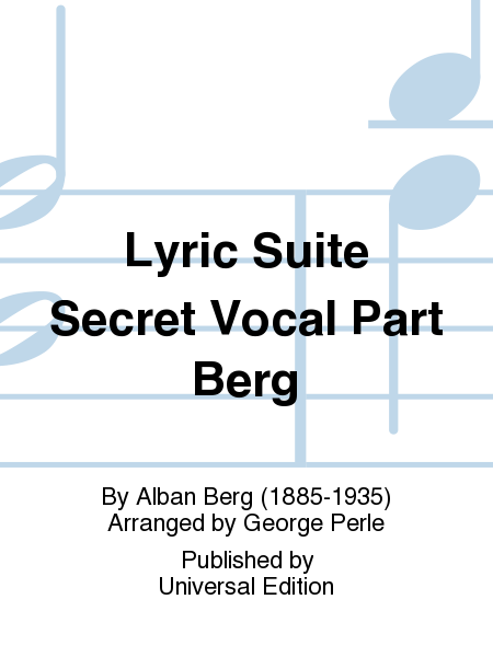 Lyric Suite Secret Vocal Part Berg